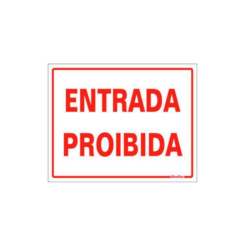 Placa de Aviso Entrada Proibida Poliestireno 15 x 20 cm