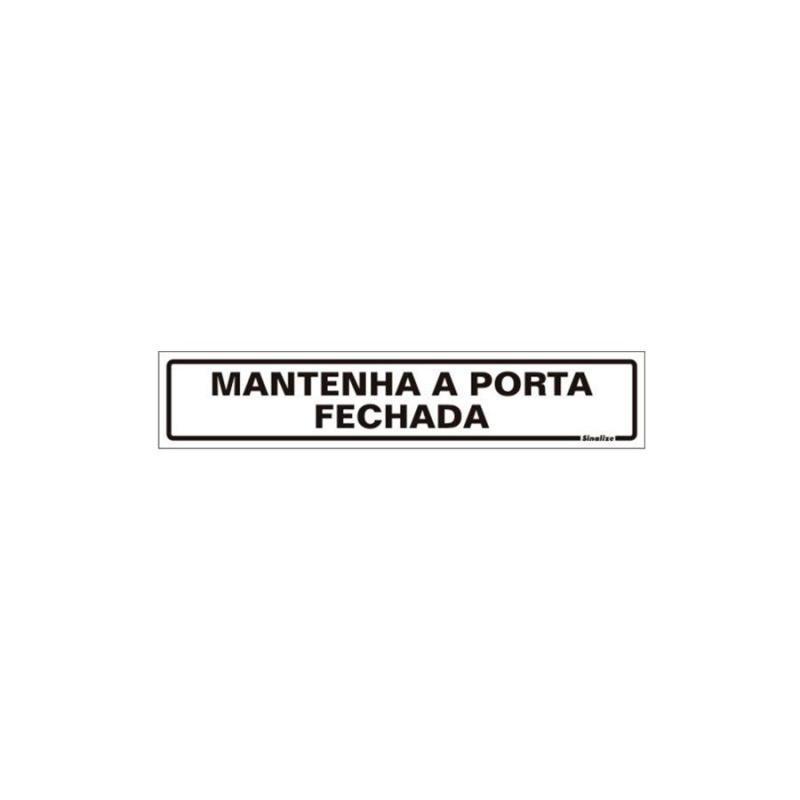Placa de Aviso Mantenha Porta Fechada Poliestireno 5 x 25 cm