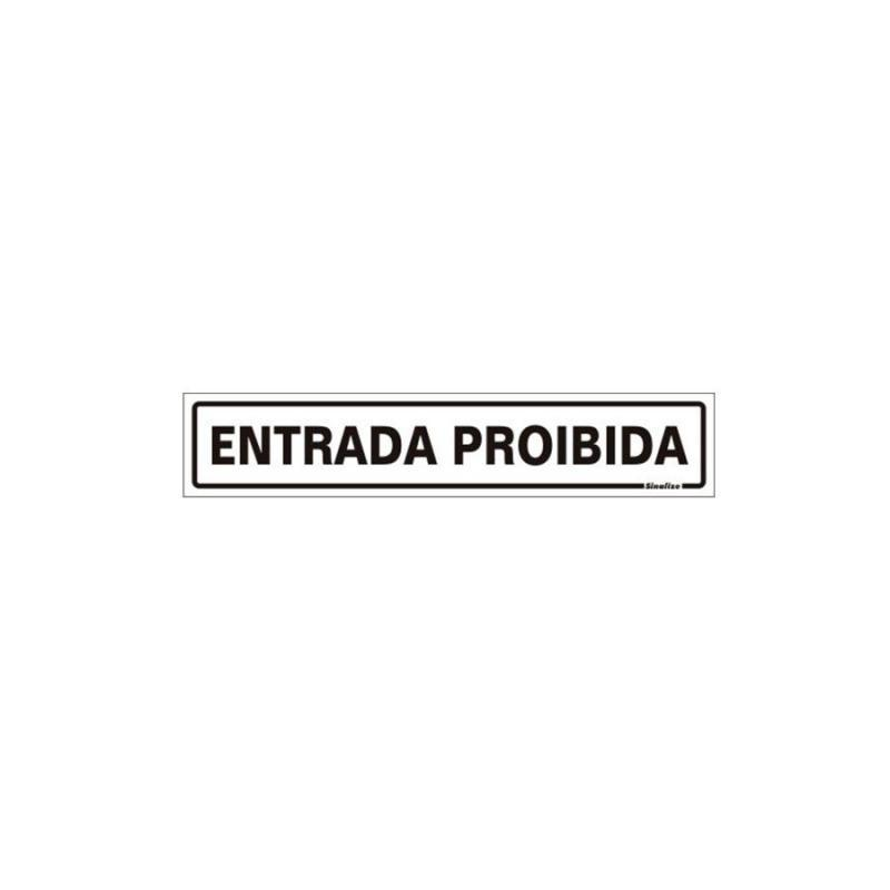 Placa de Aviso Entrada Proibida Poliestireno 5 x 25 cm